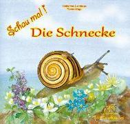 Cover-Bild zu Fischer-Nagel, Heiderose: Schau mal! Die Schnecke