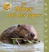 Cover-Bild zu Fischer-Nagel, Heiderose: Dem Biber auf der Spur
