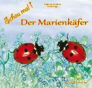 Cover-Bild zu Fischer-Nagel, Heiderose: Schau mal! Der Marienkäfer