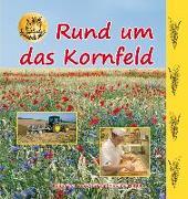 Cover-Bild zu Fischer-Nagel, Heiderose: Rund um das Kornfeld