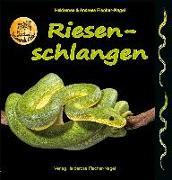 Cover-Bild zu Fischer-Nagel, Heiderose: Riesenschlangen