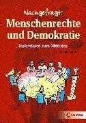 Cover-Bild zu Schulz-Reiss, Christine: Nachgefragt: Menschenrechte und Demokratie