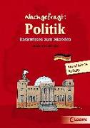 Cover-Bild zu Schulz-Reiss, Christine: Nachgefragt: Politik