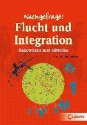 Cover-Bild zu Schulz-Reiss, Christine: Nachgefragt: Flucht und Integration