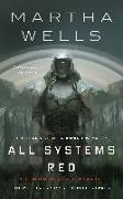 Cover-Bild zu Wells, Martha: All Systems Red