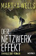 Cover-Bild zu Wells, Martha: Der Netzwerkeffekt (eBook)