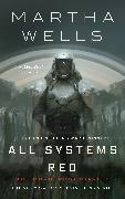 Cover-Bild zu Wells, Martha: All Systems Red (eBook)