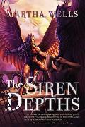 Cover-Bild zu Wells, Martha: The Siren Depths (eBook)