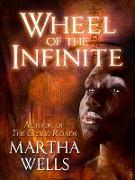 Cover-Bild zu Wells, Martha: Wheel of the Infinite (eBook)