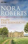 Cover-Bild zu Roberts, Nora: Pfade der Sehnsucht