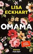 Cover-Bild zu Eckhart, Lisa: Omama (eBook)