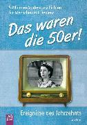 Cover-Bild zu Simon, Katia: 5-Minuten-Vorlesegeschichten für Menschen mit Demenz: Das waren die 50er! (eBook)