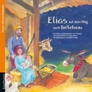 Cover-Bild zu Simon, Katia: Elias auf dem Weg nach Bethlehem