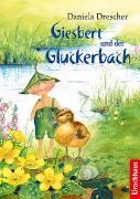 Cover-Bild zu Drescher, Daniela: Giesbert und der Gluckerbach