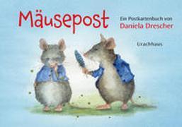 Cover-Bild zu Drescher, Daniela (Illustr.): Postkartenbuch »Mäusepost«