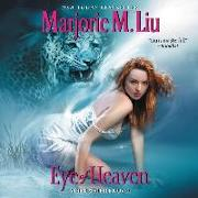 Cover-Bild zu Liu, Marjorie M.: Eye of Heaven: A Dirk & Steele Novel