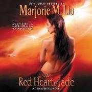 Cover-Bild zu Liu, Marjorie M.: The Red Heart of Jade: A Dirk & Steele Novel