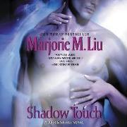 Cover-Bild zu Liu, Marjorie M.: Shadow Touch: A Dirk & Steele Novel