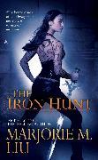 Cover-Bild zu Liu, Marjorie M.: The Iron Hunt