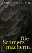 Cover-Bild zu Streeruwitz, Marlene: Die Schmerzmacherin