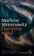 Cover-Bild zu Streeruwitz, Marlene: Flammenwand