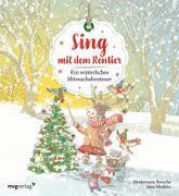 Cover-Bild zu Brosche, Heidemarie: Sing mit dem Rentier