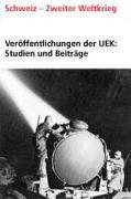 """Cover-Bild zu Lussy, Hanspeter: Bd. 14: Veröffentlichungen der UEK. Studien und Beiträge zur Forschung / Schweizerische Wertpapiergeschäfte mit dem """"Dritten Reich"""" - Veröffentlichungen der UEK"""
