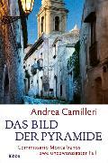 Cover-Bild zu Camilleri, Andrea: Das Bild der Pyramide