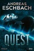 Cover-Bild zu Eschbach, Andreas: Quest