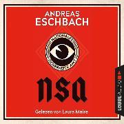 Cover-Bild zu Eschbach, Andreas: NSA - Nationales Sicherheits-Amt (Ungekürzt) (Audio Download)