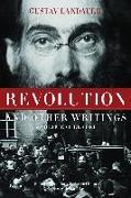 Cover-Bild zu Landauer, Gustav: Revolution and Other Writings: A Political Reader