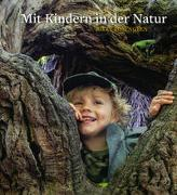 Cover-Bild zu Rosengren, Rikke: Mit Kindern in der Natur