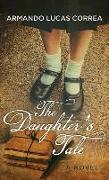 Cover-Bild zu Correa, Armando Lucas: The Daughter's Tale
