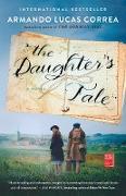 Cover-Bild zu Correa, Armando Lucas: The Daughter's Tale (eBook)