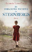 Cover-Bild zu Correa, Armando Lucas: Die verlorene Tochter der Sternbergs
