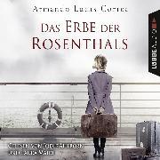 Cover-Bild zu Correa, Armando Lucas: Das Erbe der Rosenthals (Gekürzt) (Audio Download)