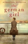 Cover-Bild zu Correa, Armando Lucas: The German Girl (eBook)