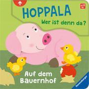 Cover-Bild zu Orso, Kathrin Lena: Hoppala, wer ist denn da? Auf dem Bauernhof