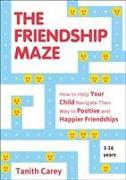Cover-Bild zu Carey, Tanith: The Friendship Maze