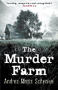 Cover-Bild zu Maria Schenkel, Andrea: The Murder Farm