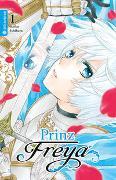 Cover-Bild zu Ishihara, Keiko: Prinz Freya 01