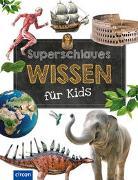 Cover-Bild zu Küntzel, Karolin: Superschlaues Wissen für Kids