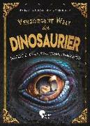 Cover-Bild zu Küntzel, Karolin: Verborgene Welt der Dinosaurier