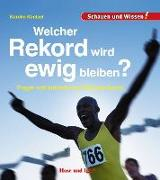 Cover-Bild zu Küntzel, Karolin: Welcher Rekord wird ewig bleiben?