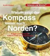 Cover-Bild zu Küntzel, Karolin: Warum zeigt der Kompass immer nach Norden?