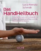 Cover-Bild zu Schmidt, Lucia Nirmala: Das HandHeilbuch (eBook)