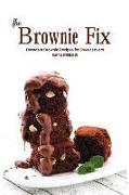 Cover-Bild zu Stephenson, Martha: The Brownie Fix: Decadent Brownie Recipes for Sweet Lovers