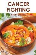 Cover-Bild zu Stephenson, Martha: Cancer Fighting Kitchen Cookbook: Nourishing and Flavorful Recipes for Cancer Treatment