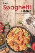 Cover-Bild zu Stephenson, Martha: Family Spaghetti Cookbook: Everyday Spaghetti Recipes