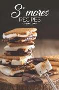 Cover-Bild zu Stephenson, Martha: S'Mores Recipes: Campfire Classics!